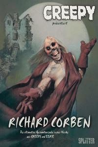 CREEPY | Richard Corben, Einzelband, Gesamtausgabe