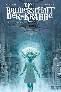 Die Bruderschaft der Krabbe, Band 2, Zweites Buch