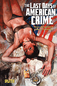 The Last Days of American Crime, Einzelband, Splitter Comics