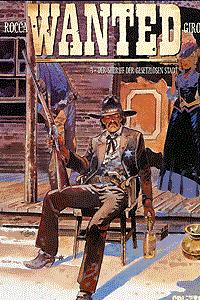 Wanted, Band 3, Der Sheriff der gesetzlosen Stadt