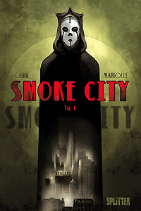 Smoke City, Band 1, Splitter Comics