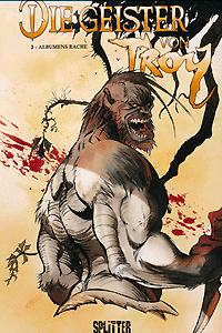 Die Geister von Troy, Band 2, Albumens Rache
