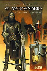 El Mercenario, Band 2, Die Formel des Todes