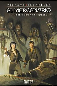 El Mercenario, Band 6, Die schwarze Kugel