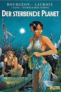 CYANN - TOCHTER DER STERNE, Band 1, Splitter Comics