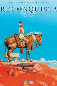 Reconquista, Band 1, Die Horde der Lebenden