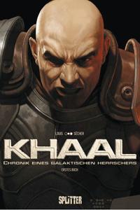 KHAAL - Chronik eines galaktischen Herrschers, Band 1, Splitter Comics