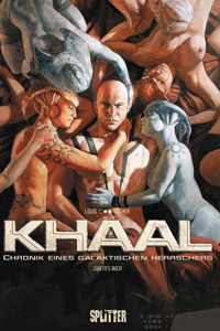 KHAAL - Chronik eines galaktischen Herrschers, Band 2, Splitter Comics