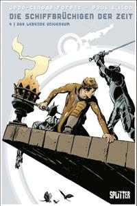 Die Schiffbrüchigen der Zeit, Band 4, Splitter Comics