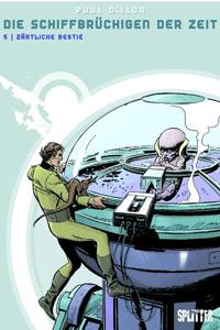 Die Schiffbr�chigen der Zeit, Band 5, Splitter Comics