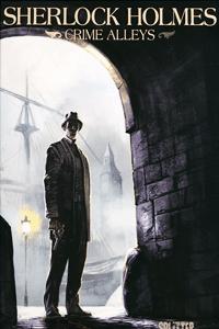 SHERLOCK HOLMES | Crime Alleys, Einzelband, Splitter Comics