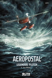 AEROPOSTALE, Band 2, Legend�re Piloten | Jean Mermoz