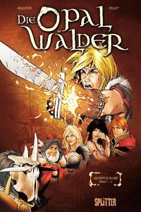 DIE OPALW�LDER Gesamtausgabe, Band 1, Splitter Comics