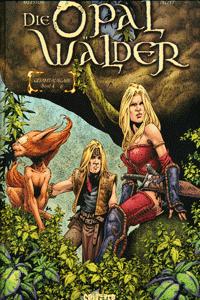 DIE OPALW�LDER Gesamtausgabe, Band 2, Splitter Comics