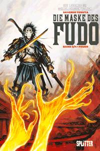 Die Maske des Fudo, Band 3, Feuer