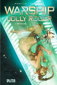 Warship Jolly Roger, Band 3, Splitter Comics