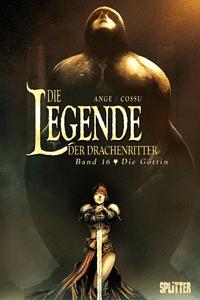Die Legende der Drachenritter, Band 16, Die Göttin