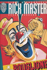 RICK MASTER Gesamtausgabe, Band 9, Attentat im Zirkus