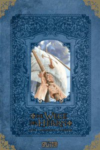 Die Wege des Herrn | lim. Hardcover, Einzelband, Splitter Comics