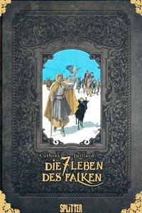 Die sieben Leben des Falken | erster Zyklus, Einzelband, Splitter Comics