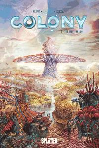 Colony, Band 3, Der Mutterbaum