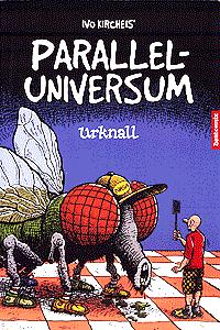Parallel-Universum, Band 1, Urknall