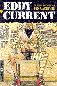 Eddy Current, Band 1, Ein 12 Stunden Buch