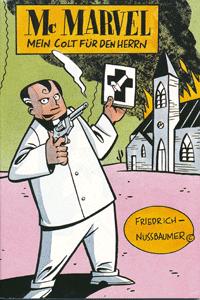 Comicothek Miniatur, Band 6, Mc Marvel: Mein Colt für den Herrn