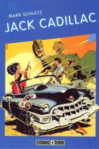 Jack Cadillac, Band 1,
