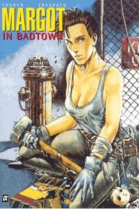 Margot in Badtown, Einzelband,