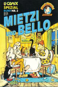 U-Comix Spezial Bunt, Band 3, MIETZI und BELLO