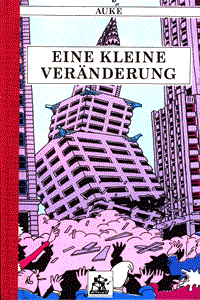Atomium 58 26: Eine kleine Veränderung, Band 26, Heinzelmännchen Verlag