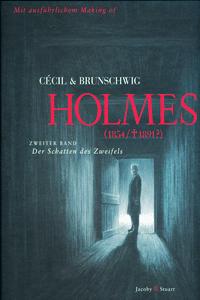 HOLMES (1854/†1891?), Band 2, Der Schatten des Zweifels