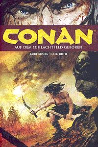 Conan, Band 9, Auf dem Schlachtfeld geboren