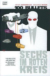 100 Bullets, Band 6, Sechs im roten Kreis