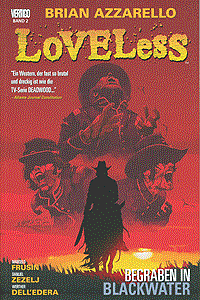 Loveless, Band 2, Begraben in Blackwater