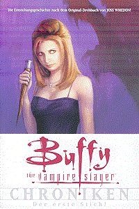 Buffy: The Vampire Slayer: Chroniken, Band 1, Panini Comics (Vertigo/Wildstorm)