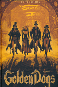GOLDEN DOGS | Die Meisterdiebe von London, Band 1, Panini Comics (Vertigo/Wildstorm/Panini)