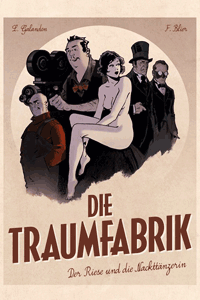 Die Traumfabrik, Band 1, Der Riese und die Nackttänzerin