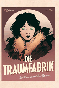 Die Traumfabrik, Band 2, Panini Comics