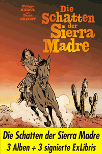 Die Schatten der Sierra Madre, Band 1-3, BD Must editions