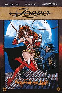 Zorro: Gnadenlose Jagd, Band 1, Classic Heroes