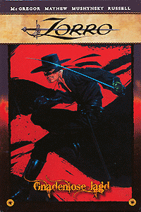 Zorro: Gnadenlose Jagd, Band 2, Classic Heroes