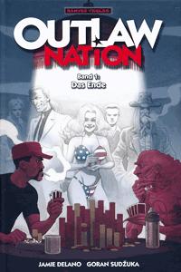 OUTLAW Nation lim. Hardcover, Band 1, Das Ende