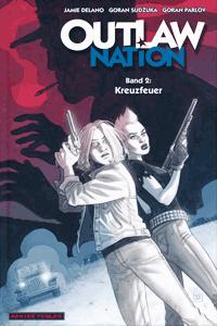 OUTLAW Nation lim. Hardcover, Band 2, Dantes Verlag