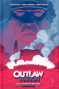 OUTLAW Nation lim. Hardcover, Band 3, Dantes Verlag