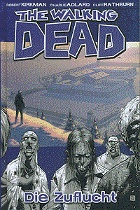 The walking Dead, Band 3, Die Zuflucht