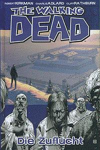The walking Dead, Band 3, Die Zuflucht