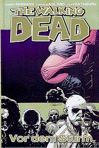 The walking Dead, Band 7, Vor dem Sturm