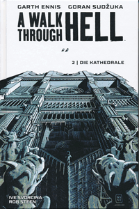 A Walk Through Hell, Band 2, Die Kathedrale